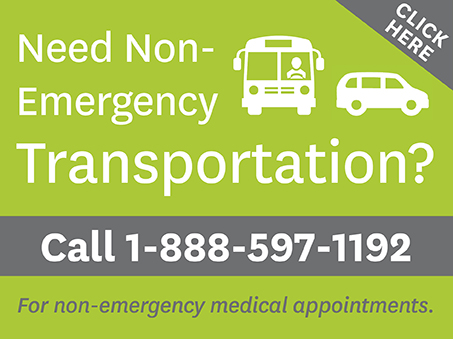 Need Non-Emergency Transportation? Call 1-888-597-1192